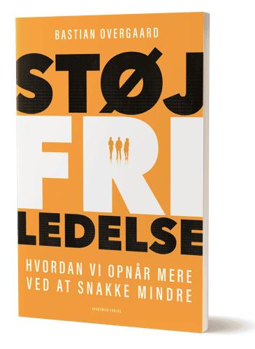 Støjfri ledelse - bog af Bastian Overgaard